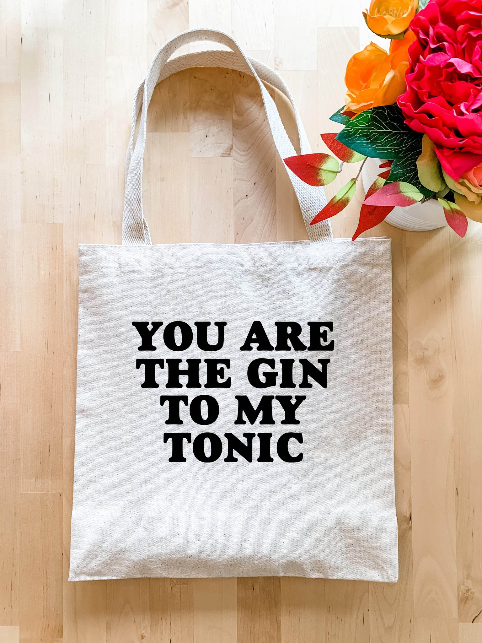 You are the Gin to my Tonic - Tote Bag - MoonlightMakers