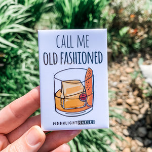Call Me Old Fashioned (Bourbon, Whiskey) - Magnet - MoonlightMakers