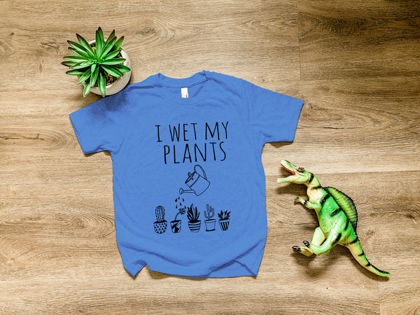 I Wet My Plants - MoonlightMakers