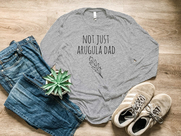 Not Just Arugula Dad - MoonlightMakers