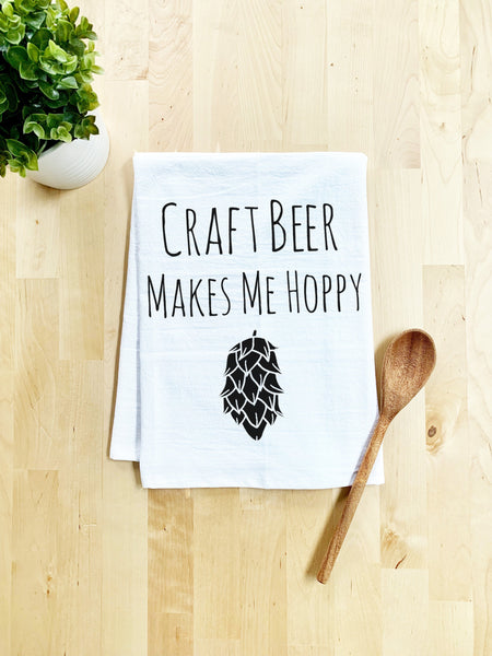 Craft Beer Makes Me Hoppy Dish Towel - White Or Gray - MoonlightMakers