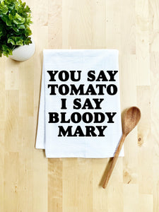 You Say Tomato I Say Bloody Mary Dish Towel - White Or Gray - MoonlightMakers