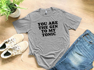 You Are the Gin to My Tonic - Bold Type - MoonlightMakers