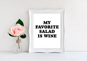 "My Favorite Salad Is Wine - 8""x10"" Wall Print - MoonlightMakers"