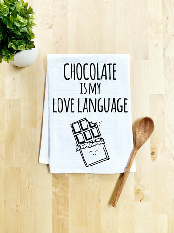 Chocolate is my Love Language Dish Towel - White Or Gray - MoonlightMakers