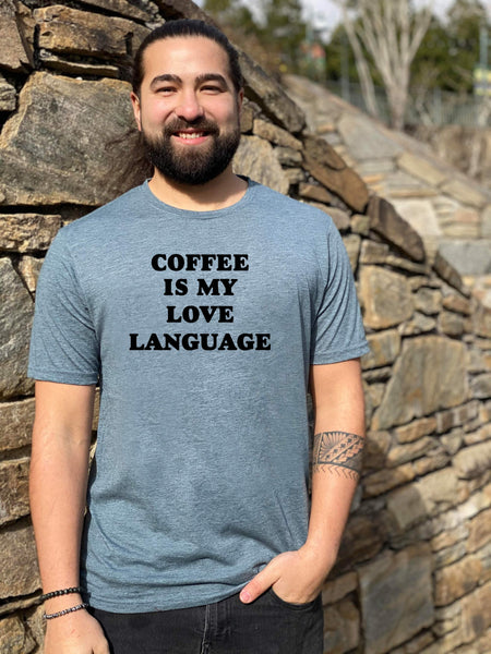 Coffee Is My Love Language - MoonlightMakers