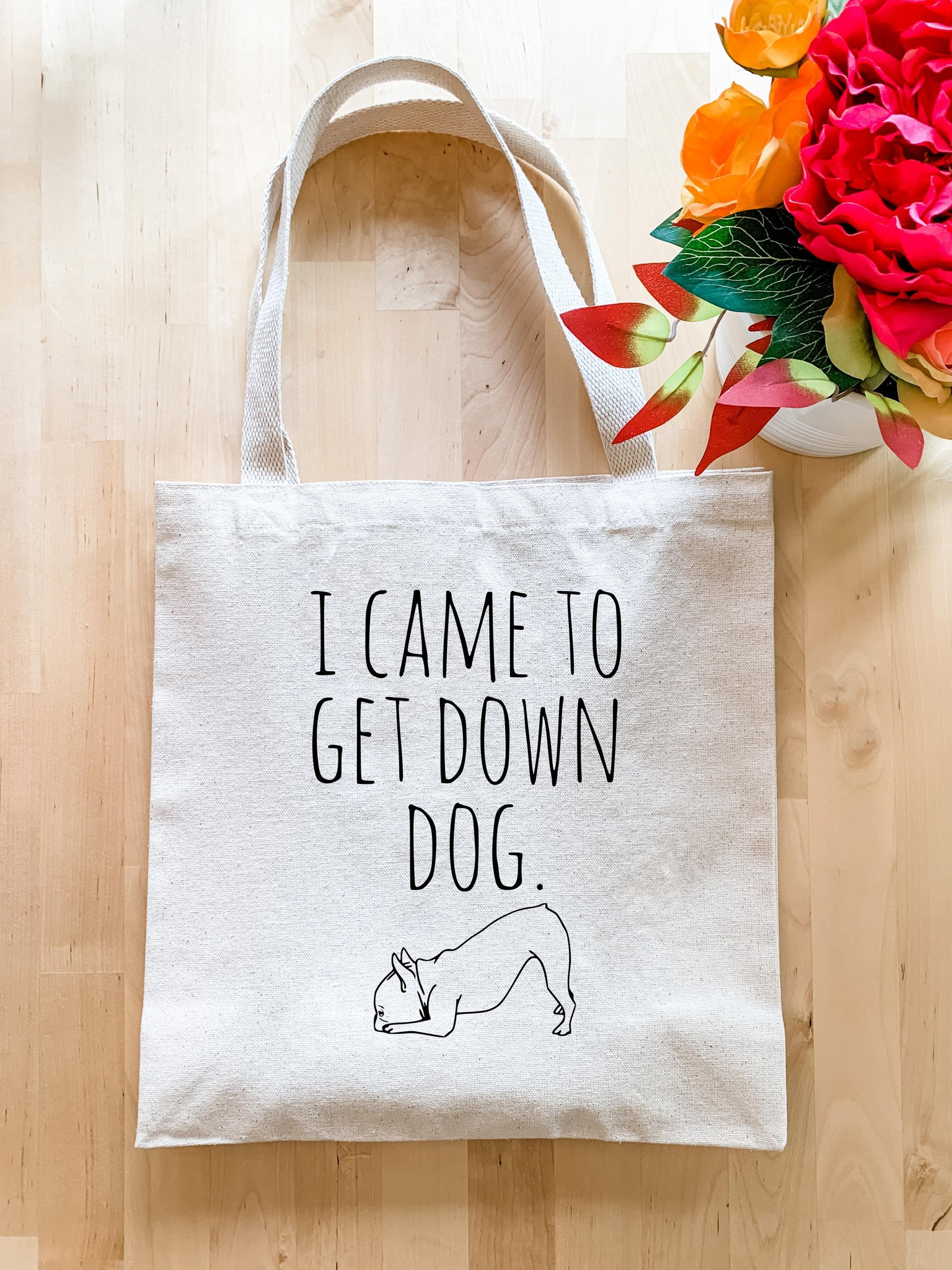 I Came to Get Down Dog - Tote Bag - MoonlightMakers