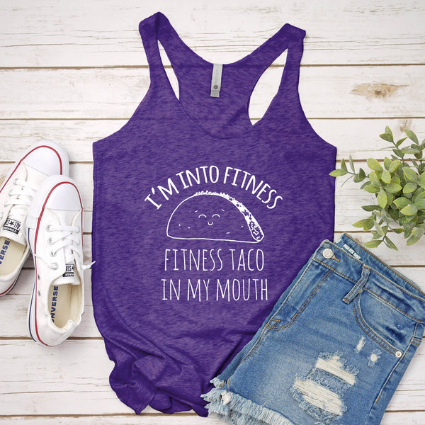 I'm Into Fitness, Fitness Taco In My Mouth - MoonlightMakers