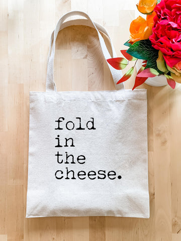 Fold In The Cheese - Tote Bag - MoonlightMakers
