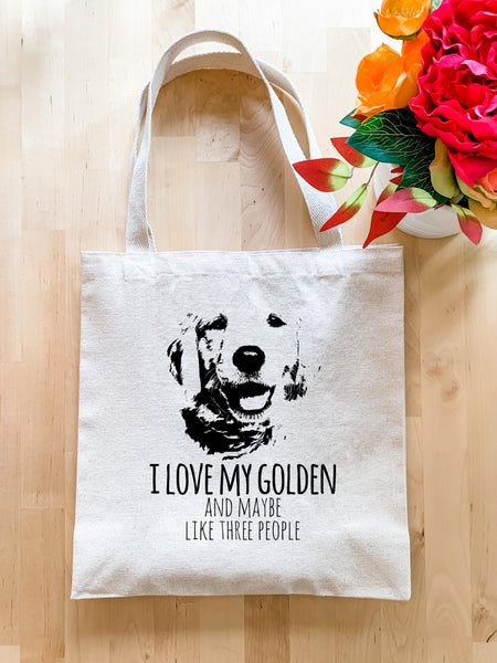 I Love My Golden and Maybe Like Three People (Dog) - Tote Bag - MoonlightMakers