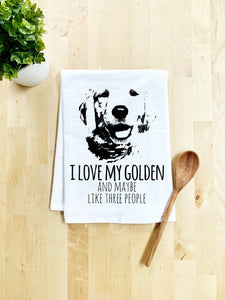 I Love My Golden and Maybe Like Three People (Dog) Dish Towel - White Or Gray - MoonlightMakers