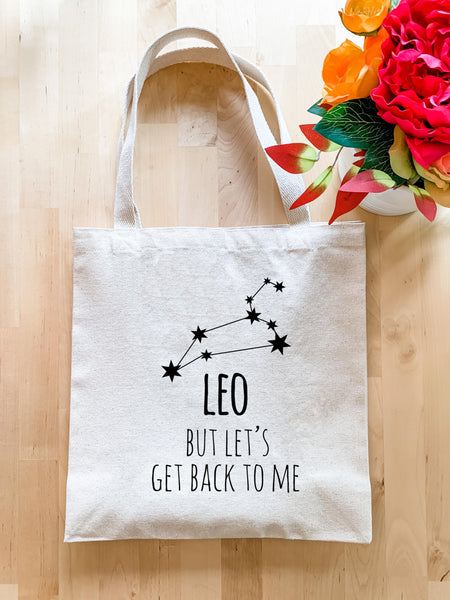 Leo Zodiac (But Let's Get Back to Me) - Tote Bag - MoonlightMakers