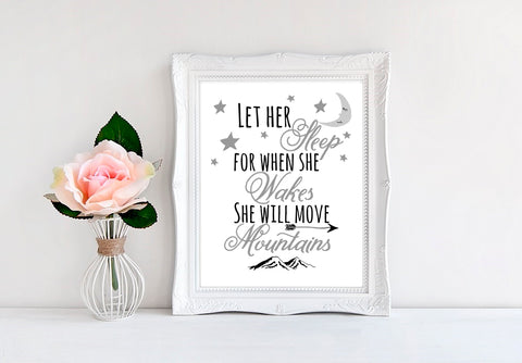 "Let Her Sleep For When She Wakes She Will Move Mountains - 8""x10"" Wall Print - MoonlightMakers"