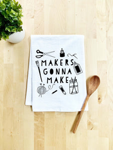 Makers Gonna Make Dish Towel - White Or Gray - MoonlightMakers