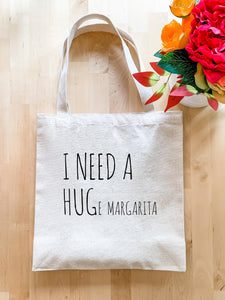 I Need a HUGe Margarita - Tote Bag - MoonlightMakers