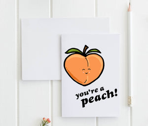 You're A Peach - Greeting Card - MoonlightMakers