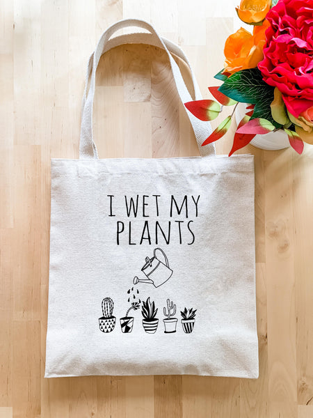 I Wet My Plants - Tote Bag - MoonlightMakers