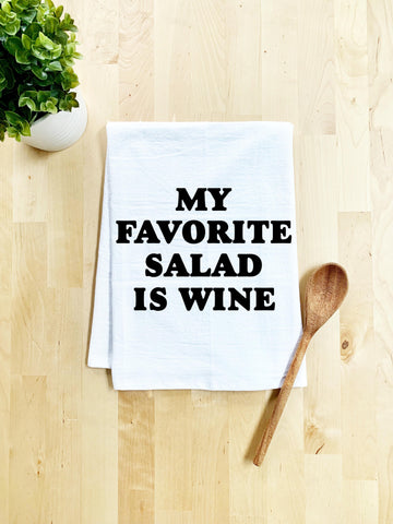 My Favorite Salad Is Wine Dish Towel - White Or Gray - MoonlightMakers