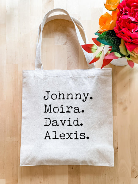 Schitt's Creek Names, Johnny, Moira, David, Alexis - Tote Bag - MoonlightMakers