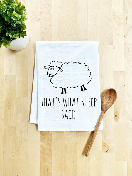 That's What Sheep Said Dish Towel - White Or Gray - MoonlightMakers