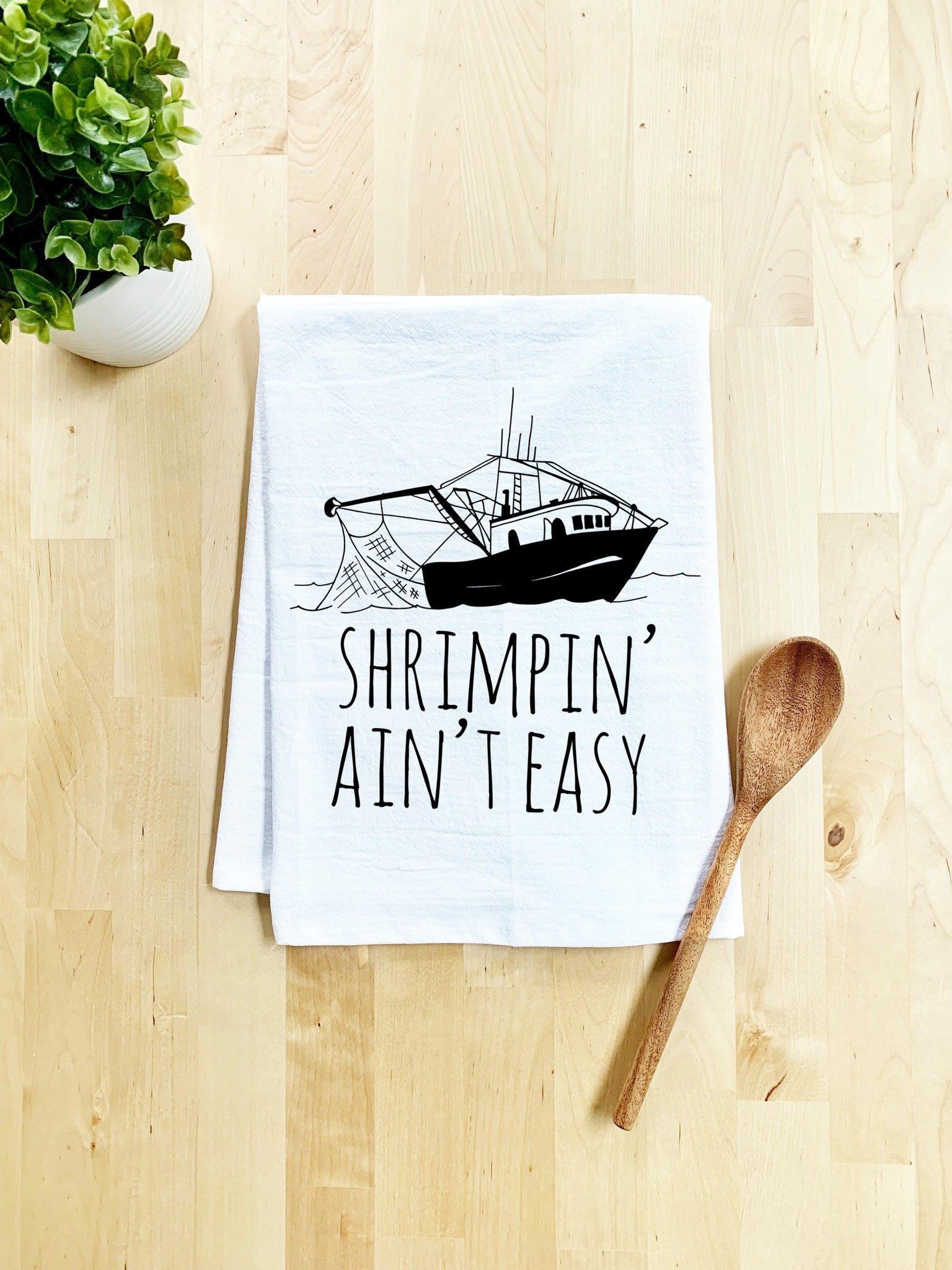 Shrimpin' Ain't Easy Towel - White Or Gray - MoonlightMakers