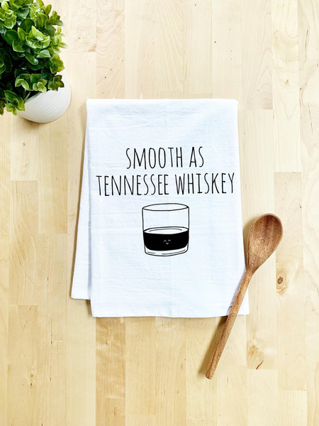Smooth As Tennessee Whiskey Dish Towel - White Or Gray - MoonlightMakers