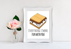 "Everything Smore Fun With You - 8""x10"" Wall Print"