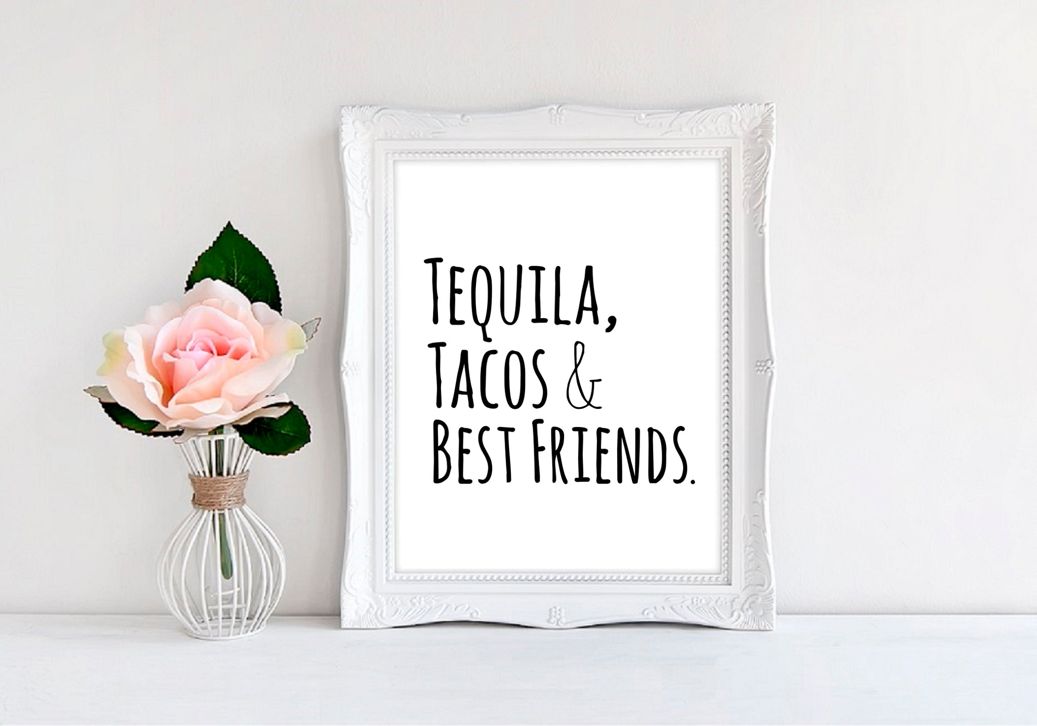 "Tequila Tacos And Best Friends - 8""x10"" Wall Print - MoonlightMakers"