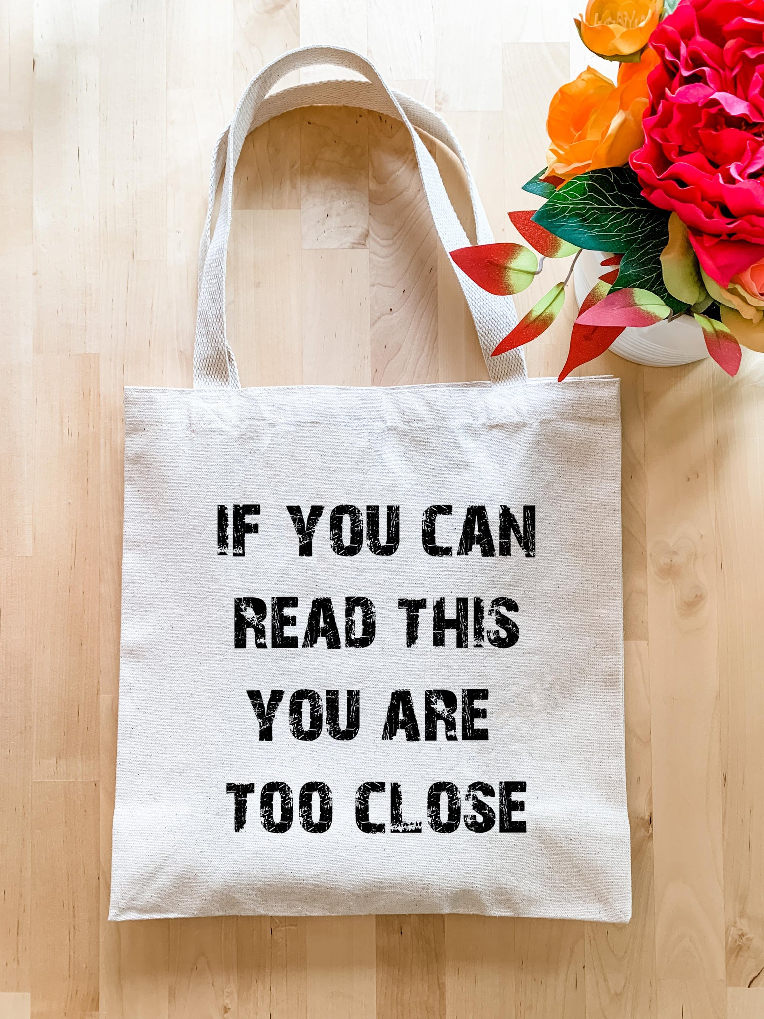 If You Can Read This You Are Too Close (Social Distancing) - Tote Bag - MoonlightMakers