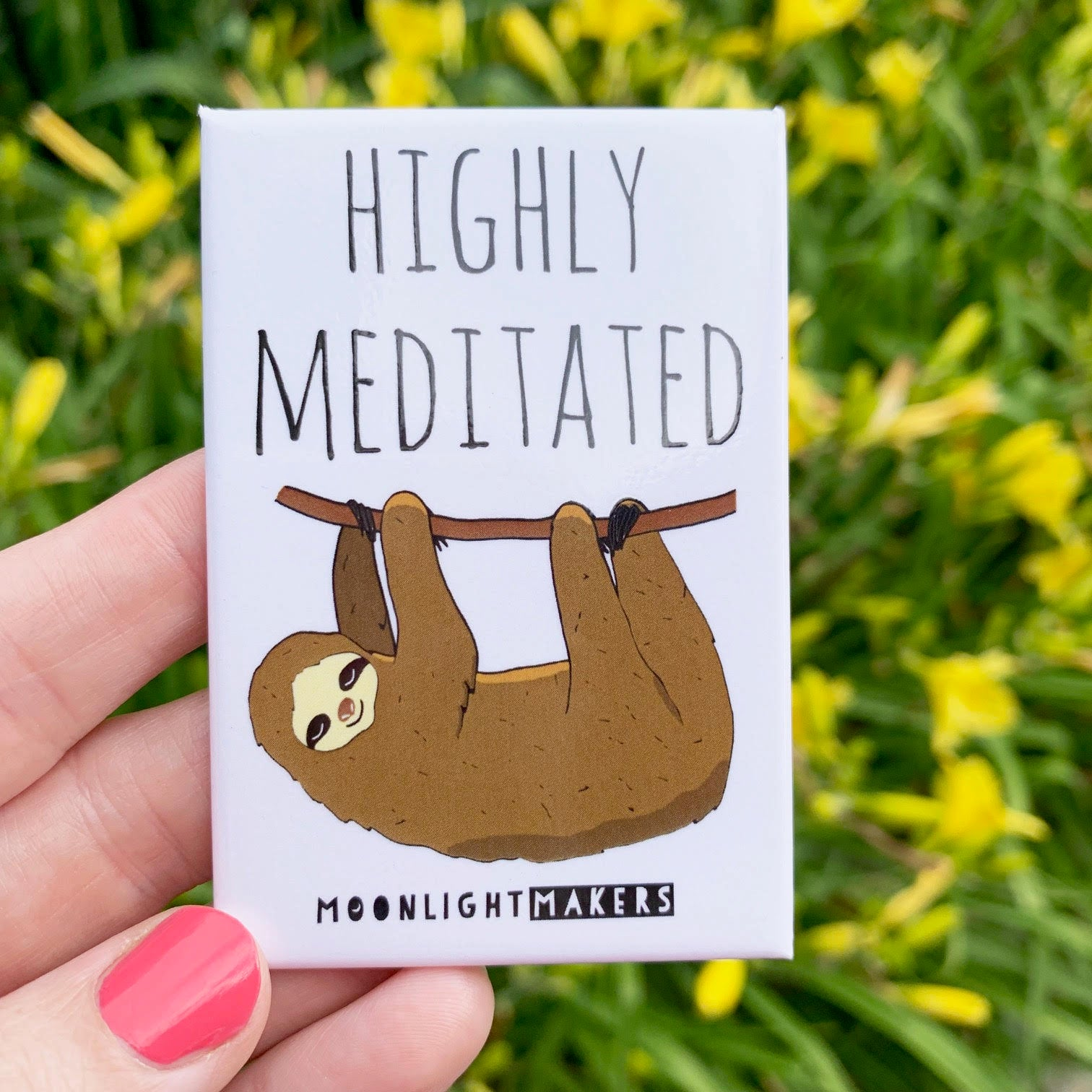 Highly Meditated - Magnet - MoonlightMakers