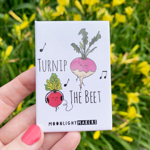Turnip The Beet - Magnet - MoonlightMakers