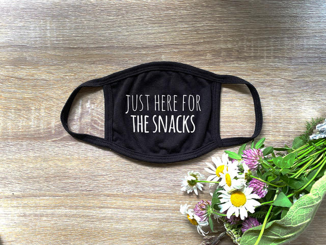 Just Here For the Snacks - Cloth Mask - Black - MoonlightMakers