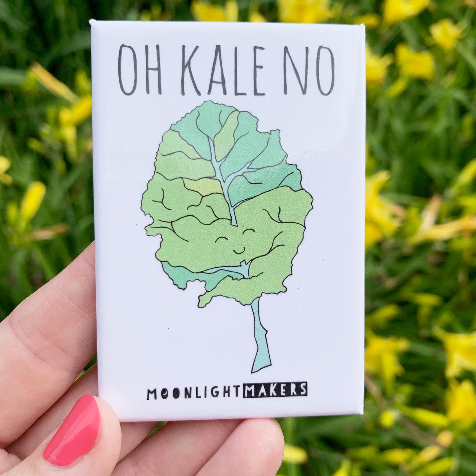 Oh Kale No - Magnet - MoonlightMakers
