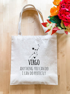 Virgo Zodiac (Anything You Can Do I Can Do Perfectly) - Tote Bag