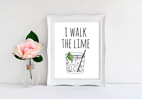"I Walk The Lime - 8""x10"" Wall Print"