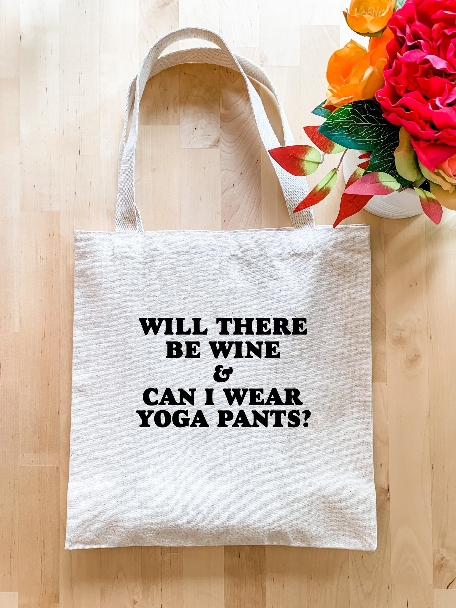 Will There Be Wine & Can I Wear Yoga Pants? - Tote Bag - MoonlightMakers