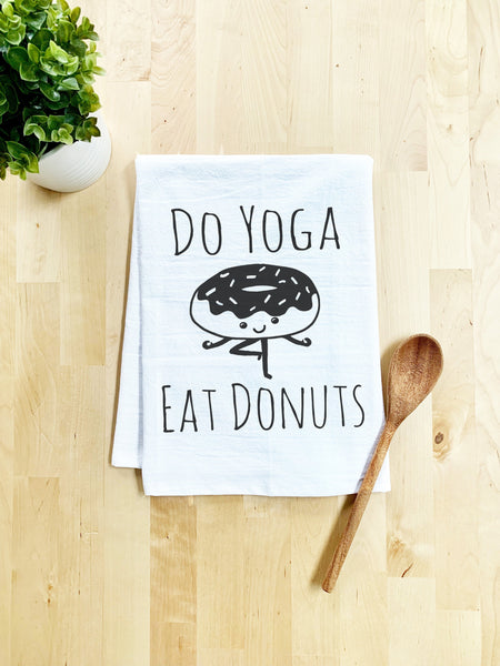 Do Yoga, Eat Donuts Dish Towel - White Or Gray - MoonlightMakers
