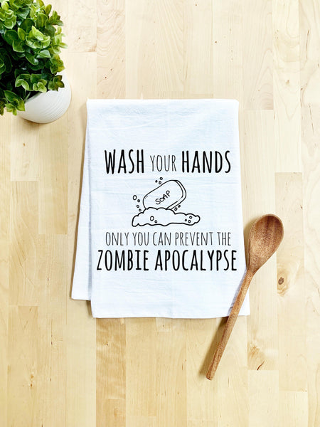 Wash Your Hands, Only You Can Prevent The Zombie Apocalypse Dish Towel - White Or Gray - MoonlightMakers