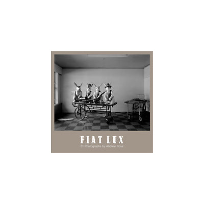 Fiat Lux by Andrew Ross