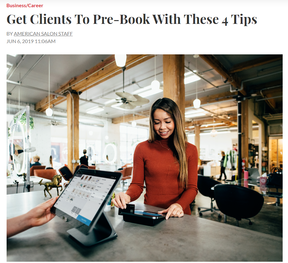 """Get Clients To Pre-Book With These 4 Tips"""