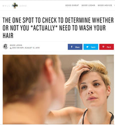 """The One Spot To Check To Determine Whether Or Not You Actually Need To Wash Your Hair"""