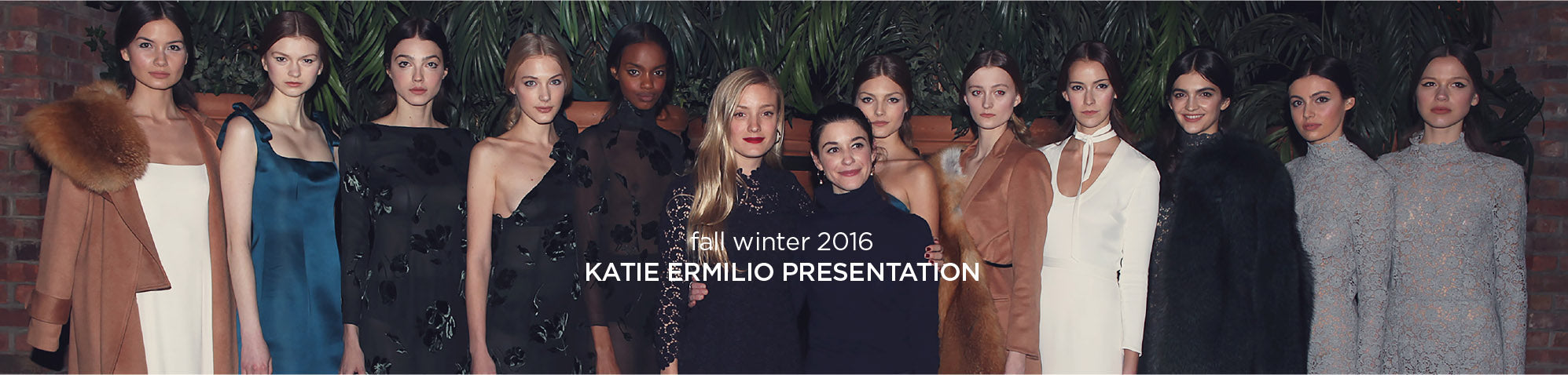 Fall Winter 2016 - Kate Ermilio Presentation