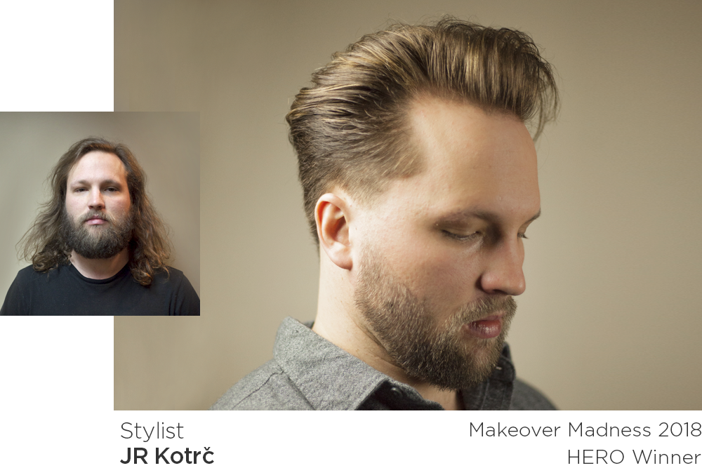 Makeover Madness Transformations 2018 HERO winner - JR Kotrč