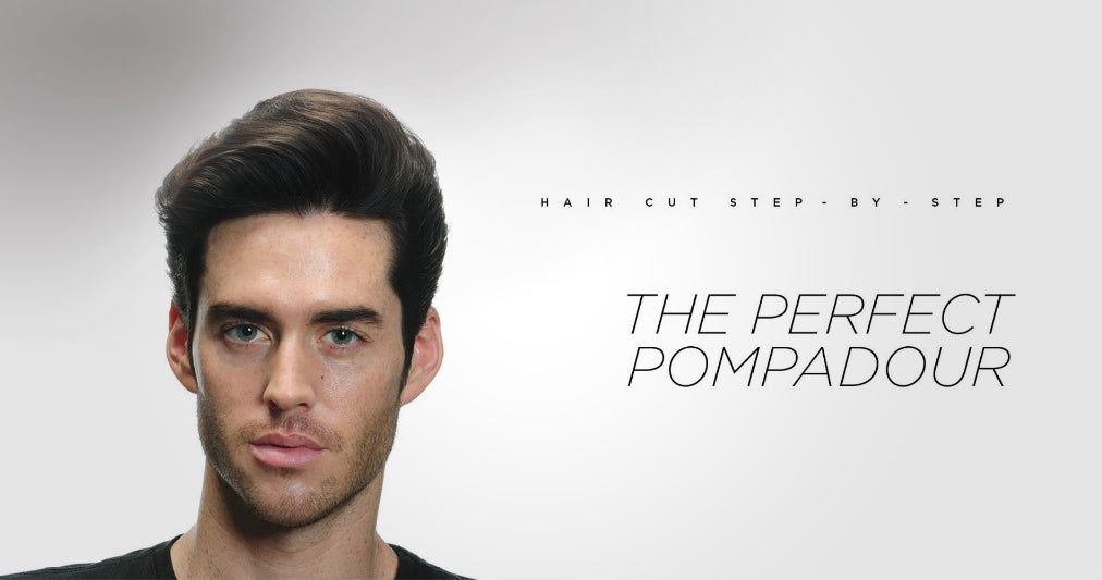 The Perfect Pompadour | Step-By-Step