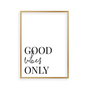 Good Vibes Only Print - Blim & Blum