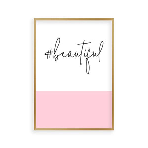 Hashtag Beautiful Print - Blim & Blum