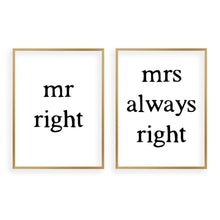 Load image into Gallery viewer, Mr Right Mrs Always Right - Set Of 2 Prints