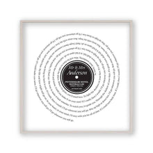 Load image into Gallery viewer, Personalised Vinyl First Dance Song Record Lyrics Print