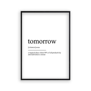 Tomorrow Definition Print - Blim & Blum
