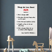 Load image into Gallery viewer, Personalised Things We Love About Mum Print - Blim & Blum
